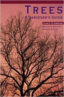 Trees (Plants & Gardens Brooklyn Botanic Garden Record, Vol. 48, No. 3, Autumn 1992, Handbook #132): Judith D. Zuk, Janet Marinelli: 9780945352754: Books