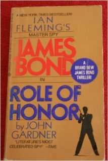 James Bond in Role of Honor: John Gardner: Books
