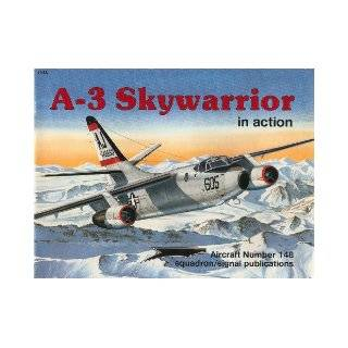 A 3 Skywarrior in Action   Aircraft No. 148: Jim Sullivan, Joe Sewell, Don Greer, Tom Tullis: 9780897473286: Books