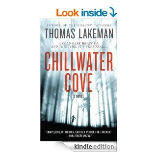 Chillwater Cove (Mike Yeager and Peggy Weaver) eBook: Thomas Lakeman: Kindle Store