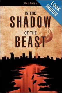 In the Shadow of the Beast: Daniel L. Bates: 9781616633837: Books