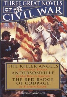 Three Great Novels of the Civil War: The Killer Angels / Andersonville / The Red Badge of Courage: Michael Shaara, MacKinlay Kantor, Stephen Crane, Marc Jaffe: 9780517121962: Books