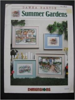 Summer Gardens Counted Cross Stitch Pattern designed by Dawna Barton for Dimensions #163: Books