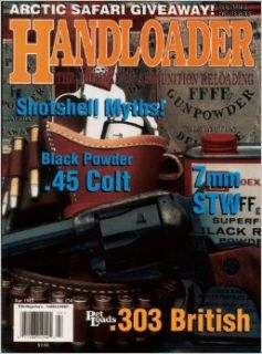 Handloader Magazine   April 1995   Issue Number 174: Dave Scovill, Layne Simpson, Al Miller, Gil Sengel, Jim Wilson, Finn Aagaard, John Kronfeld, Dave Twigg, Don Zutz, Ken Waters, Wolfe Publishing Company: Books
