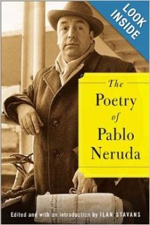 The Poetry of Pablo Neruda: Pablo Neruda, Ilan Stavans: 9780374299958: Books