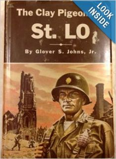 The clay pigeons of St. Lo Glover S Johns Books