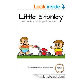 Little Stanley and his friend Hot Henry (Book 178 of 200) (Little Stanley The Series) eBook Michael Bernacki Kindle Store