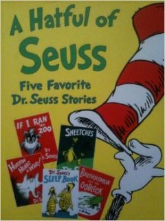 Hatful of Seuss, A: Five Favorite Dr. Seuss Stories Horton Hears Awho!, If I Ran the Zoo, Sneetches, Dr. Seuss's Sleep Book, Bartholomew and the Oobleck: Dr. Seuss: Books