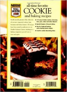 All Time Favorite Cookie and Baking Recipes: 173 Luscious Cookies & Other Fabulous Baked Goods (Nestle Toll House(r)): Nestle Toll House, Carrie Holcomb: 0014005217189: Books