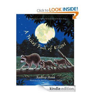 A Pocket Full of Kisses eBook: Audrey Penn, Barbara Leonard Gibson: Kindle Store