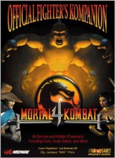 Mortal Kombat 4 Official Fighter's Kompanion (Official Strategy Guides): BradyGames: 9781566867955: Books