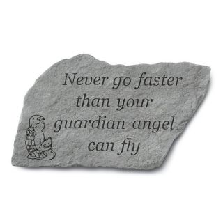Never Go Faster Than Your Guardian Angel Garden Stone   Garden & Memorial Stones