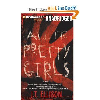 All the Pretty Girls (Taylor Jackson Novels): Joyce Bean, J. T. Ellison: Englische Bücher