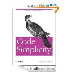 Code Simplicity: The Fundamentals of Software eBook: Max Kanat Alexander: Kindle Shop