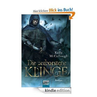 Die zerborstene Klinge: Roman eBook: Kelly McCullough, Frauke Meier: Kindle Shop