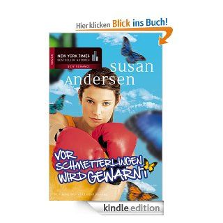 Vor Schmetterlingen wird gewarnt eBook: Susan Andersen, Christian Trautmann: Kindle Shop