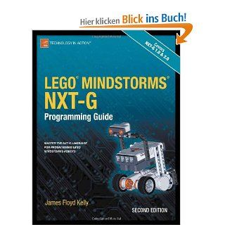 Lego Mindstorms Nxt G Programming Guide Technology in Action: James Floyd Kelly: Englische Bücher