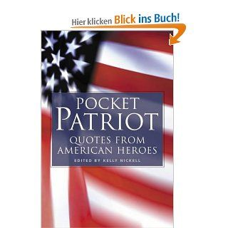 Pocket Patriot: Quotes from American Heroes: Kelly Nickell, Writer's Digest Books: Englische Bücher