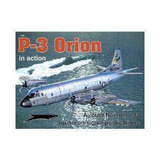 Lockheed P 3 Orion in Action   Aircraft No. 193: Richard S. Dann, Rick Burgess: 9780897474788: Books