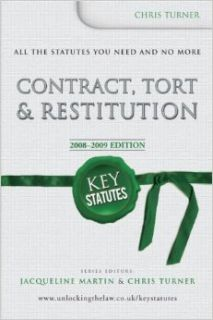 Key Statutes: Contract, Tort and Restitution (KST): Chris Turner: 9780340972403: Books