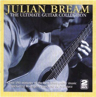 Julian Bream: The Ultimate Guitar Collection: Music