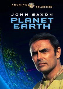 Planet Earth (1974): John Saxon, Janet Margolin, Ted Cassidy, Christopher Cary:  Instant Video