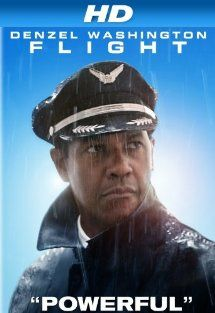 Flight [HD]: Denzel Washington, Don Cheadle, John Goodman, Kelly Reilly:  Instant Video