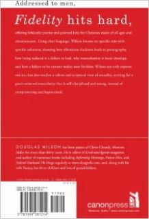 Fidelity: How to be a One Woman Man: Douglas Wilson: 9781885767646: Books