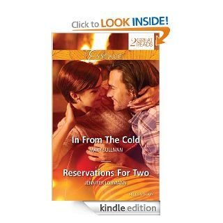 Mills & Boon : Essence Duo/In From The Cold/Reservations For Two eBook: Mary Sullivan, Jennifer Lohmann: Kindle Store