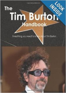 The Tim Burton Handbook   Everything you need to know about Tim Burton: Emily Smith: 9781743386491: Books
