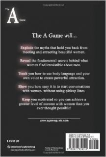 Secrets of the A Game: How to Meet and Attract Women Anywhere, Anyplace, Anytime: Logan Edwards: 9780977650514: Books