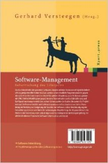 Software Management: Beherrschung des Lifecycles (Xpert.press) (German Edition): Gerhard Versteegen, A. Chughtai, H. D�rnemann, R. Heinold, R. Hubert, K. Salomon, O. Vogel: 9783642627125: Books