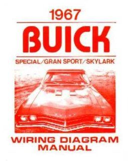 1967 Buick Gran Sport Skylark Special Electrical Wiring Diagram Schematic Manual: Automotive