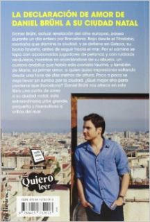 Un dia en Barcelona / A Day in Barcelona (Spanish Edition): Daniel Bruhl: 9788415732013: Books