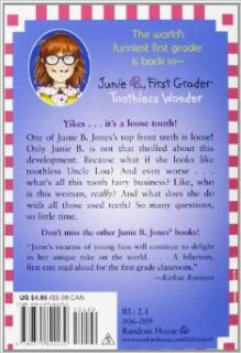 Junie B., First Grader: Toothless Wonder (Junie B. Jones, No. 20): Barbara Park, Denise Brunkus: 9780375822230: Books