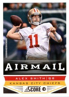 2013 Score NFL Football Trading Card # 236 Alex Smith Air Mail Kansas City Chiefs: Sports Collectibles