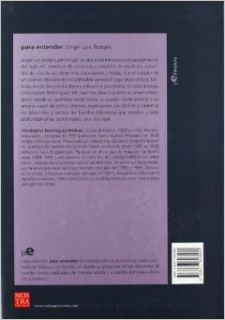 Jorge Luis Borges (coleccion Para Entender) (Spanish Edition) Christopher Dominguez Michael 9786077603580 Books