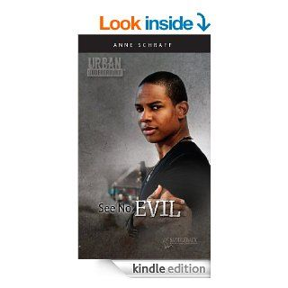 See No Evil (Urban Underground) eBook: Anne Schraff: Kindle Store