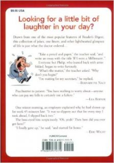 Laughter the Best Medicine: A Laugh Out Loud Collection of our Funniest Jokes, Quotes, Stories & Cartoons(Reader's Digest): Editors of Reader's Digest: 9780895779779: Books
