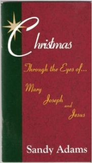 Christmas through the Eyes of Mary Joseph and Jesus: Books