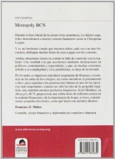 Monopoly BCN: Para leer la letra peque�a de los contratos (Spanish Edition): Jes�s Mart�nez Fern�ndez: 9788415681632: Books