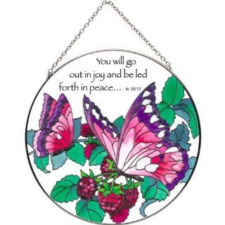 "6.5"" Hand Painted Suncatcher by Joan Baker LC253 Raspberries & Butterflies/You will go out in joy and be led forth in peaceIs. 55:12"