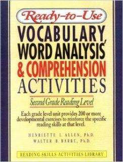 Ready To Use Vocabulary, Word Analysis & Comprehension Activities: Second Grade Reading Level (Reading Skills Activities Library): Henriette L. Allen, Walter B. Barbe: 9780876289334: Books