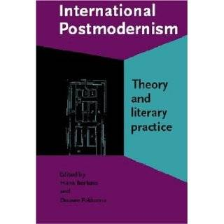 International Postmodernism Theory and literary practice (Comparative History of Literatures in European Languages) Hans Bertens, Prof. Dr. Douwe W. Fokkema 9781556196027 Books
