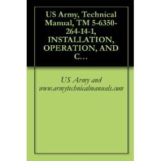 US Army, Technical Manual, TM 5 6350 264 14 1, INSTALLATION, OPERATION, AND CHECKOUT PROCE FOR JOINT SERVICES INTERIOR INTRUSION DETECTION SYSTEM, (J SIIDS eBook US Army and www.armytechnicalmanuals Kindle Store