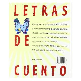 La W rara / Weird W (Letras De Cuento / Stories of Letters) (Spanish Edition) Miguel Angel Pacheco, Javier Serrano 9788467529401 Books