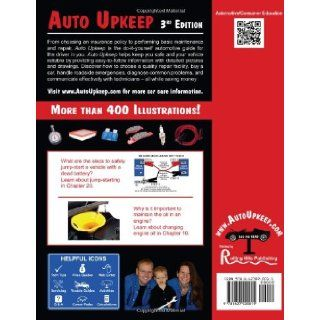 Auto Upkeep: Basic Car Care, Maintenance, and Repair: Michael E. Gray and Linda E. Gray: 9781627020015: Books