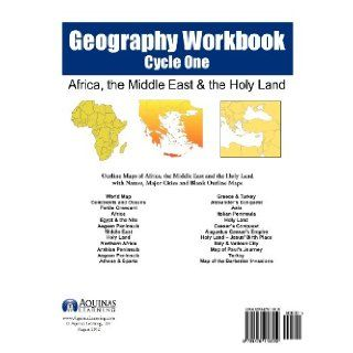 Geography Workbook, Cycle One Africa, Middle East & the Holy Land Outline Maps of Africa, the Middle East and the Holy Land with Names, Major Cities and Blank Outline Map (Volume 1) J. Bruce Jones 9781479118519 Books