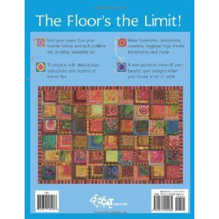 Floorquilts!: Fabric Decoupaged Floorcloths  No Sew Fun: Ellen Highsmith Silver: 9781571204264: Books