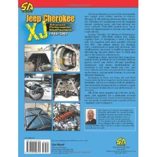 Jeep Cherokee XJ 1984 2001: Advanced Performance Modifications (Sa Design) (Performance How To): Eric Zappe: 9781613250792: Books